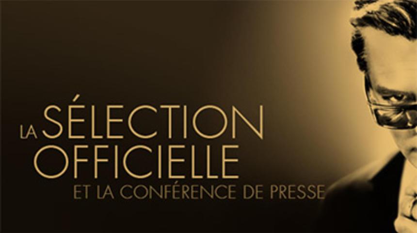 Cannes 2014 : La sélection officielle annoncée