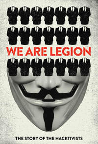 We Are Legion - The Story of the Hacktivists