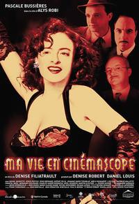 Alys Robi : Ma vie en cinémascope