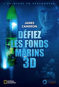 James Cameron - Défiez les fonds marins
