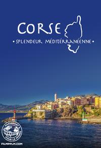 Corse : Splendeur méditerranéenne - Passeport pour le monde